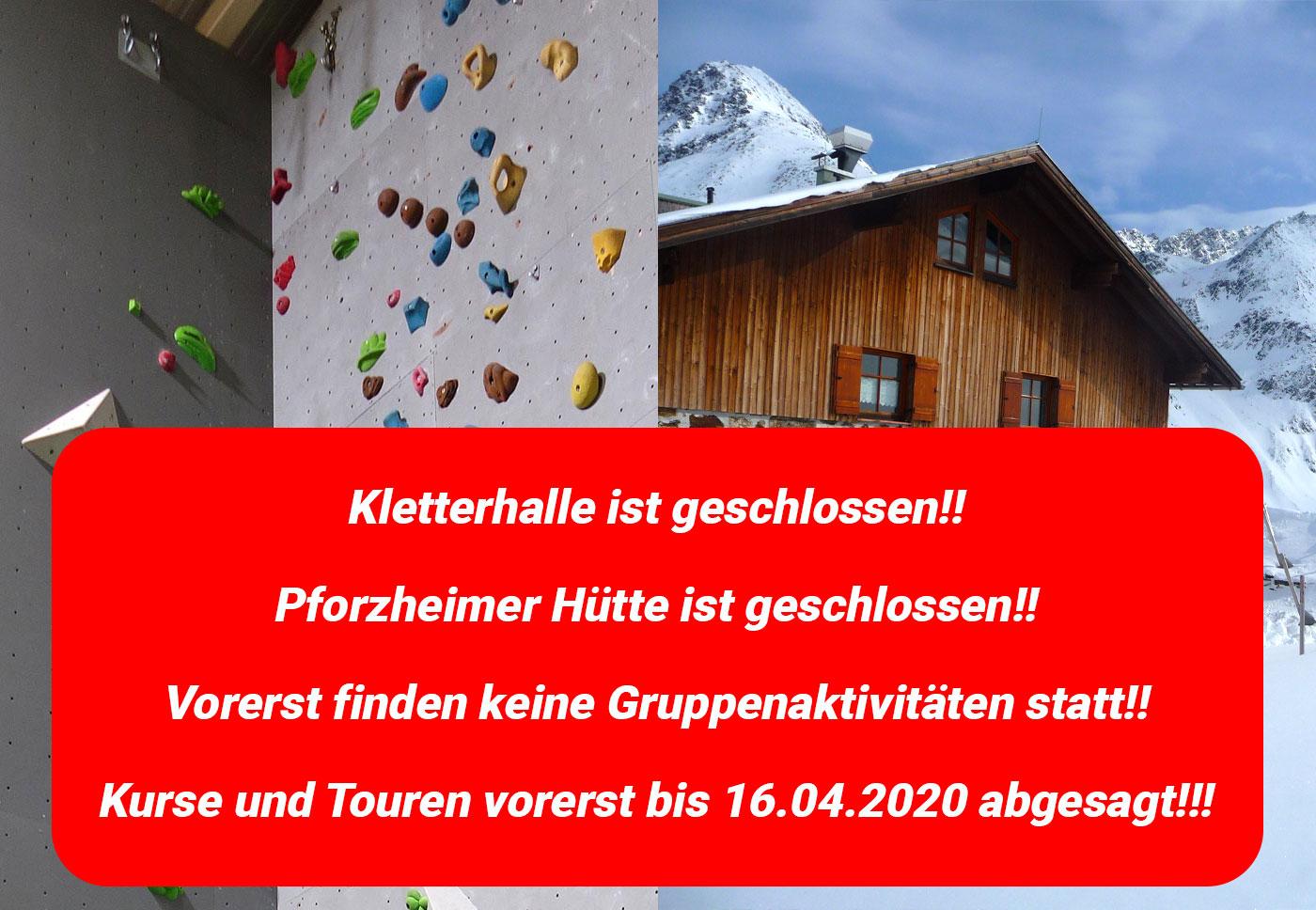 Kletterhalle, Pf-Hütte sind geschlossen